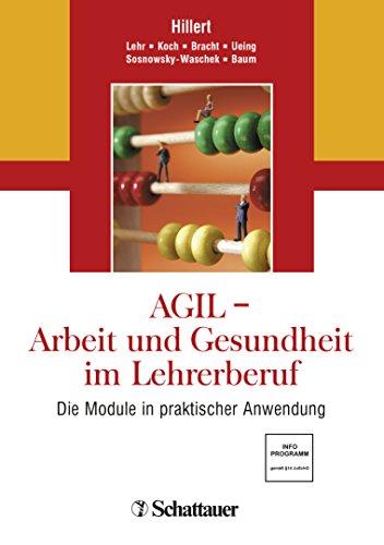 AGIL - Arbeit und Gesundheit im Lehrerberuf: Die Module in praktischer Anwendung