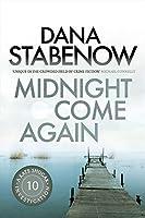 Midnight Come Again (A Kate Shugak Investigation)
