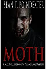 Moth (Max Hollingsworth Paranormal Mystery) Paperback