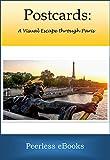 Postcards: A Visual Escape through Paris (English Edition)