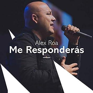 Me Responderas