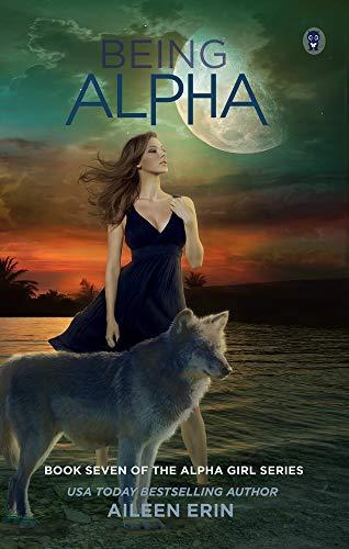 Being Alpha (Alpha Girls)