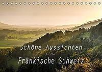 Schoene Aussichten in die Fraenkische Schweiz (Tischkalender 2022 DIN A5 quer): Panoramen und Landschaftsansichten von der Fraenkischen Schweiz (Monatskalender, 14 Seiten )
