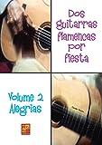 2 guitarras flamencas por fiesta, volume 2 alegrias +CD