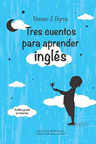 Tres cuentos para aprender inglés: 3 (Na Na Nonie´s Tales for children.)