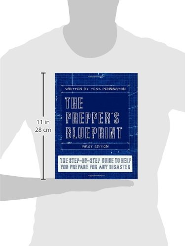 The Prepper's Blueprint: The Step-by-Step Guide to Any Disaster