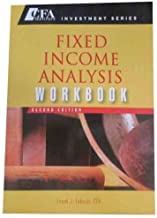 Fixed Income Analysis Workbook (text only)2nd(Second) edition by F.J. Fabozzi CFA