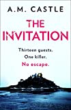 The Invitation: An absolutely gripping psychological thriller (English Edition)