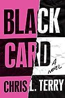 Black Card: A Novel