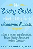 Why Every Child Needs a Village For Academic Success