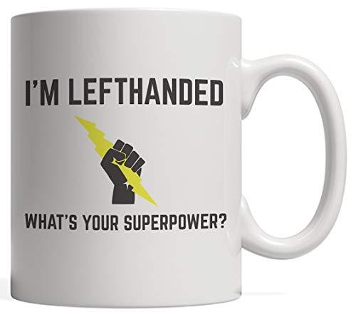 Soy zurdo ¿Cuál es tu taza de superpoder? Divertido regalo de héroe zurdo para zurdos cuyo superpoder es zurdo. Happy Left Handers Day 13 de agosto de 2017 para superhéroe