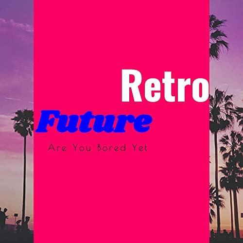 Retrofuture & Com Truise