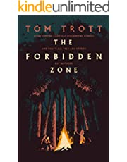 The Forbidden Zone: the heart-pounding thriller with a twist that's never been done before