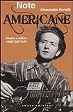 Note americane. Scritti sulla musica negli Stati Uniti