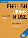 English Idioms in Use Intermediate. Second Edition. Book with Answers.