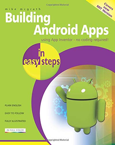 Fgs Ebook Building Android Apps In Easy Steps Using App Inventor By Mike Mcgrath Qrsvefc