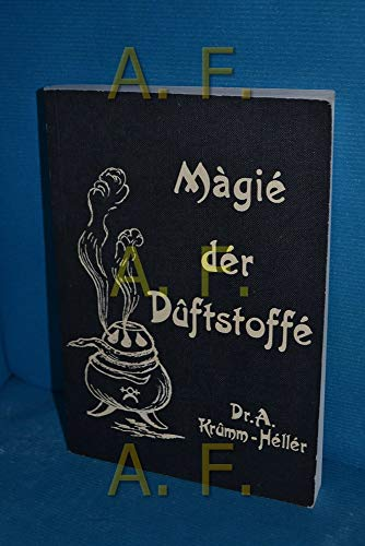 Die Magie der Duftstoffe: Osmologische Heilkunde