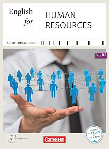 Short Course Series - Englisch im Beruf - English for Special Purposes - B1/B2: English for Human Resources - Kursbuch mit CD