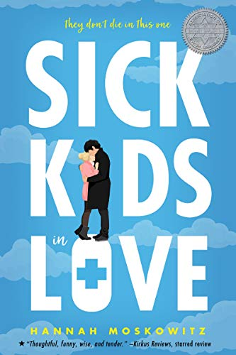 Sick Kids In Love de [Hannah Moskowitz]