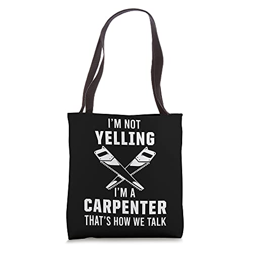 Carpenter Saw Chainsaw Sawdust Carpentry Woodworker Hammer Tote Bag