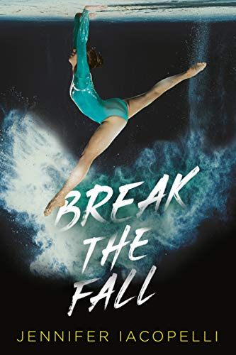 Amazon.com: Break the Fall eBook: Iacopelli, Jennifer: Kindle Store