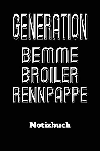 DDR Notizbuch Generation Bemme Broiler Rennpappe: DIN A5 Notiz Buch für DDR Kenner mit 120 Seiten. Als Planer, Tagebuch, Info Heft, Logbuch zu ... oder Weihnachtsgeschenk für DDR Nostalgiker.