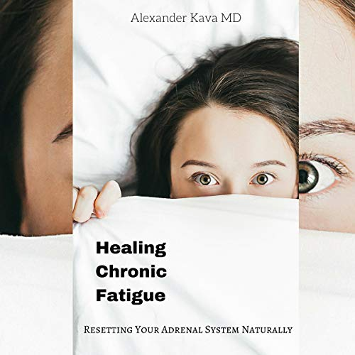 『Healing Chronic Fatigue: Resetting Your Adrenal System Naturally』のカバーアート