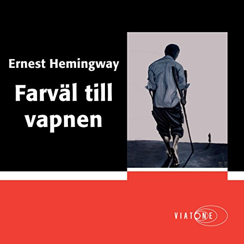 Farväl till vapnen [A Farewell to Arms] audiobook cover art