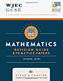 WJEC GCSE Maths: Higher - GCSE Maths Revision Guides & Practice Papers