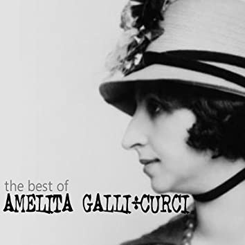The Best of Amelita Galli-Curci