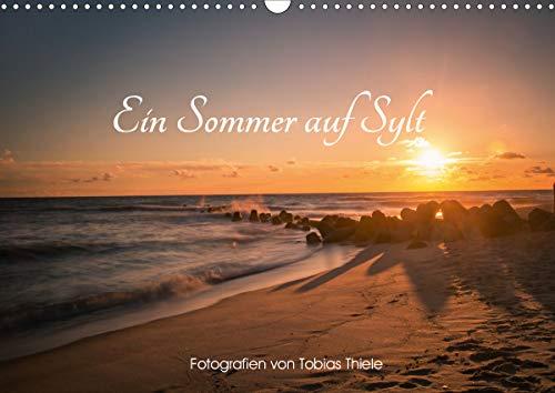 Ein Sommer auf Sylt (Wandkalender 2021 DIN A3 quer)