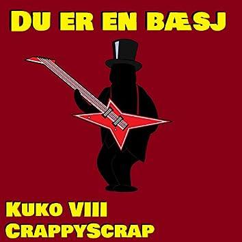 Du er en bæsj (feat. Kuko VIII)