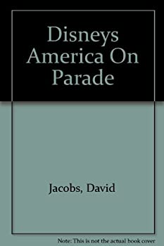 Hardcover Disneys America On Parade by David Jacobs (1975-05-03) Book