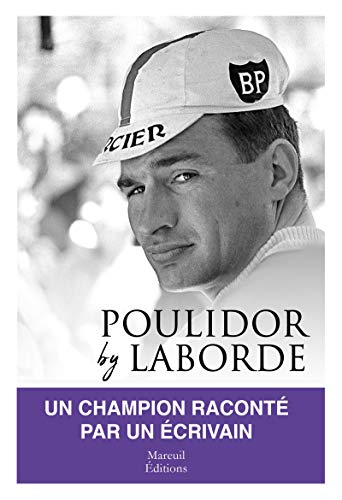 Poulidor by Laborde (French Edition)