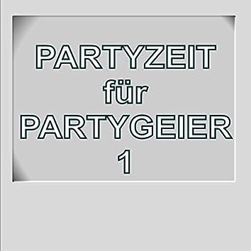 Partyzeit für Partygeier 1