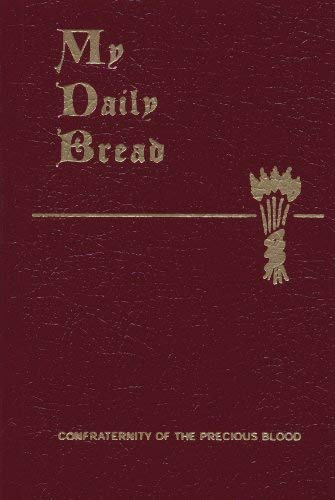 My Daily Bread by Paone S.J., Anthony J. (1954) Perfect Paperback