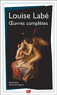 Oeuvres complètes par Louise Labé