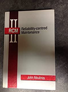 Reliability-centred Maintenance by John Moubray (1991-08-01)