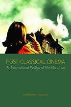 Post-Classical Cinema: An International Poetics of Film Narration