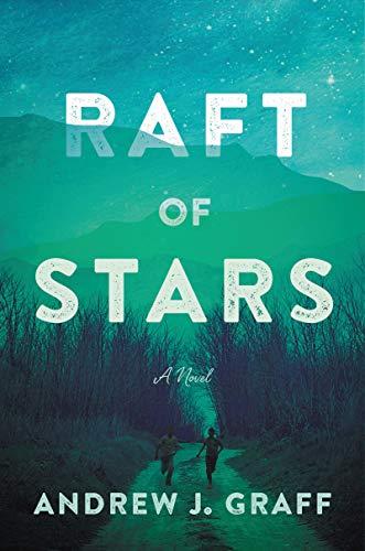 Raft of Stars: A Novel