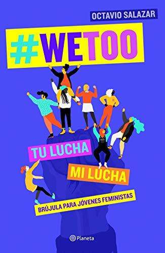 WeToo: Brújula para jóvenes feministas eBook: Salazar, Octavio: Amazon.es: Tienda Kindle
