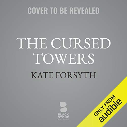 The Cursed Towers audiobook cover art