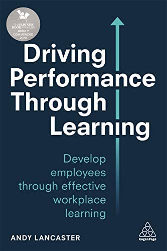 Driving Performance through Learning Develop Employees through Effective Workplace Learning product image