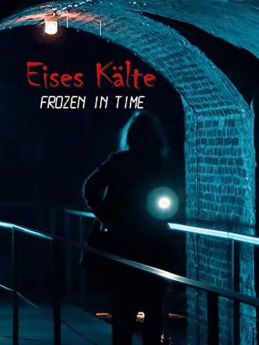 Eises Kälte - Frozen in Time