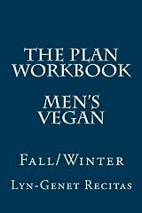 The Plan Workbook Men's Vegan: Fall/Winter Paperback