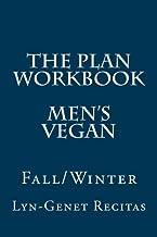 The Plan Workbook Men's Vegan: Fall/Winter