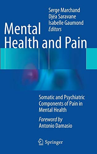 Mental Health and Pain: Somatic and Psychiatric Components of Pain in Mental Health