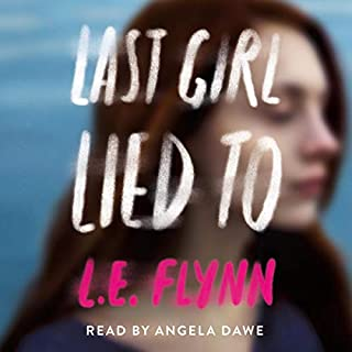 Last Girl Lied To                   Written by:                                                                                                                                 L. E. Flynn                               Narrated by:                                                                                                                                 Angela Dawe                      Length: 8 hrs and 20 mins     Not rated yet     Overall 0.0
