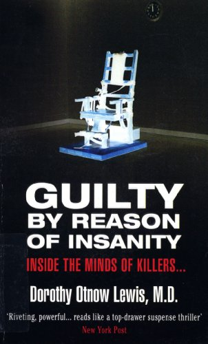 Guilty By Reason Of Insanity (English Edition)