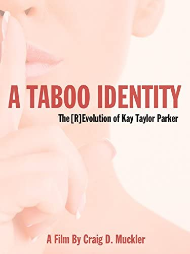 A Taboo Identity The R Evolution Of Kay Taylor Parker product image